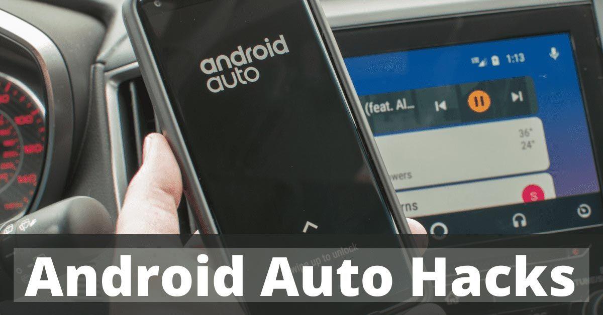 Hacks Android Auto - Devenez un pro - Hacks CarPlay