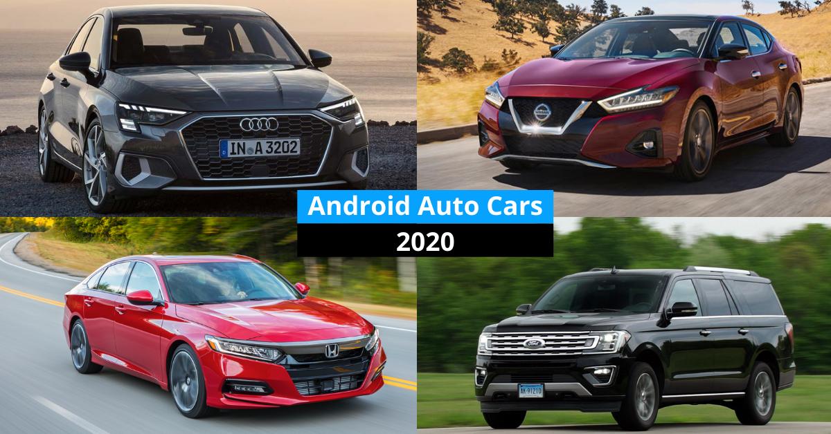 Voitures Android Auto 2021 - y compris les dernières